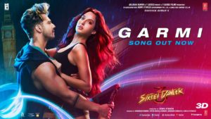 Hay Garmi Song, Street Dancer 3D, Varun D, Nora F