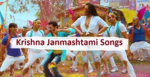 Krishna Janmashtami Songs Bollywood Movies