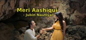 Baarishein Aa Gayi Or Chali Bhi Gayi - Meri Aashiqui - Jubin Nautiyal lyrics in Hindi