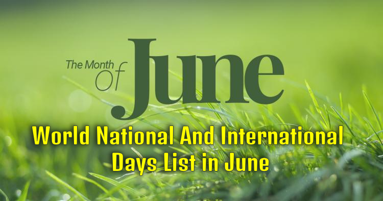 World National And International Days List in June