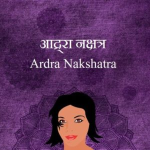 Ardra Nakshatra Male Female Characteristics Name