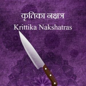 Krittika Nakshatra male female characteristics name