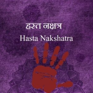 Hasta Nakshatra male female characteristics name