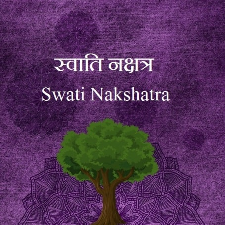 Swati Nakshatras male female characteristics name