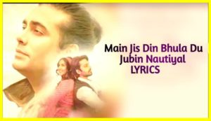 Main Jis Din Bhulaa Du Lyrics In Hindi